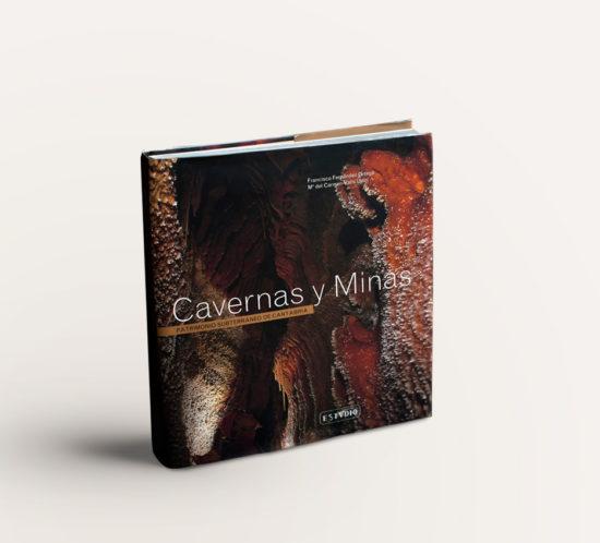 Cavernas y Minas, Patrimonio Subterráneo de Cantabria